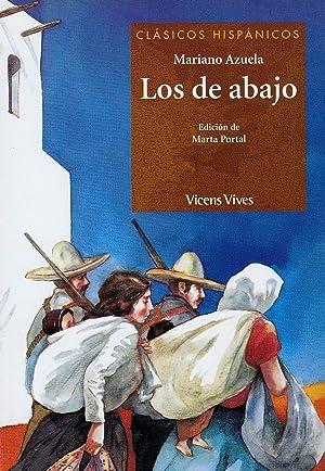 Los De Abajo. Colección Clásicos Hispanicos. Auxiliar: Portal Nicolas, Marta