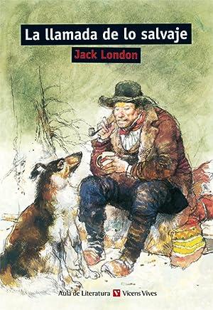 La Llamada De Lo Salvaje. Material Auxiliar: London, Jack/Bartolome Sanchez,