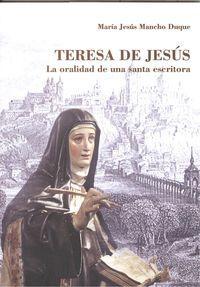 Teresa de jesÚs Ña praÑodad de ima: Mancho Duque, Maria