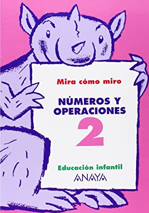 Cuad.numeros y operaciones 2.(monigotes): Fuentes Zaragoza, María