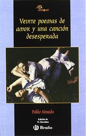Veinte poemas de amor y una canción: Neruda, Pablo