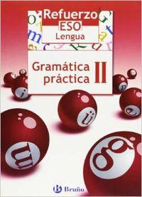 05).refuerzo lengua eso (ii.gramatica practica): Gómez Picapeo, Jesús/Lajo