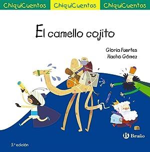 El camello cojito Chiquicuentos, 43: Fuertes, Gloria