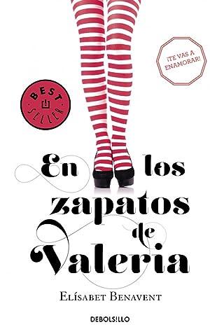 En los zapatos de Valeria: Benavent, Elisabet