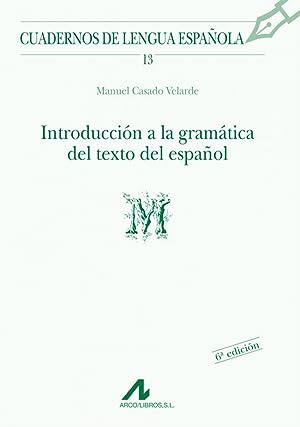 Introducción a la gramática del texto del: Casado Velarde, Manuel