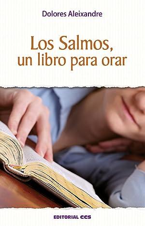 Los salmos, un libro para orar: Aleixandre, Dolores