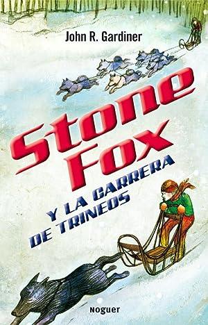 Stone Fox y la carrera de trineos: Gardiner, John