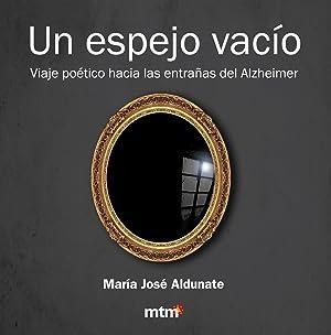 Un espejo vacio: Aldunate, Maria Jose