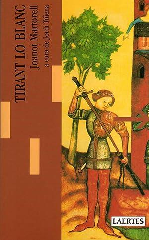 Tirant lo blanc - lectures i itineraris: Martorell, Joanot