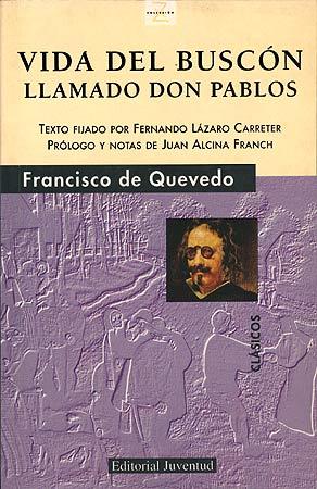 La vida del buscon: Quevedo, Francisco