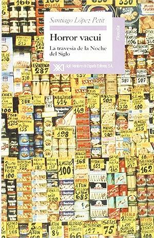 Horror vacui: la travesía de la noche: Lopez Petit, Santiago