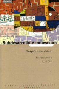 Subdesarrollo e innovación: Arocena