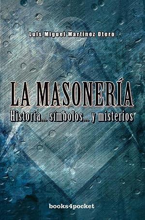 La masonería: Martínez Otero, Luis