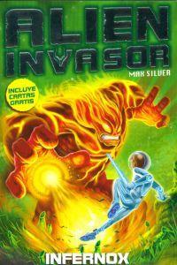Infernox El incendiario: Silver, Max