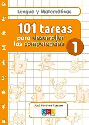 101 tareas para desarrollar las competencias 1: Martínez Romero, José