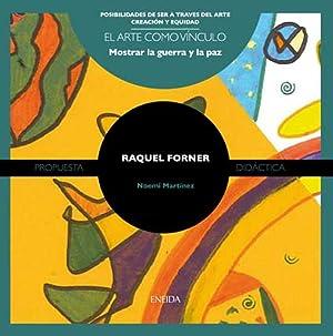 Raquel Forner Arte como vínculo: Martínez, Noemí