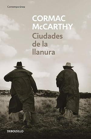 Ciudades de la llanura: Mccarthy, Cormac