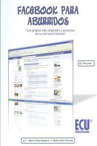 Facebook para aburridos: Cortés Carranza ,