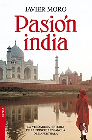 Pasión india: Javier Moro