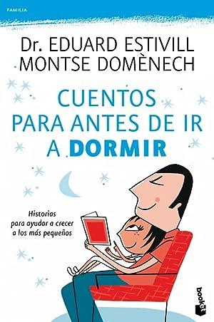 Cuentos para antes de ir a dormir: Dr. Eduard Estivill/Montse