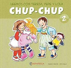 Chup-chup 2 Leemos con teresa, pepe y: Sabaté Rodié, Teresa