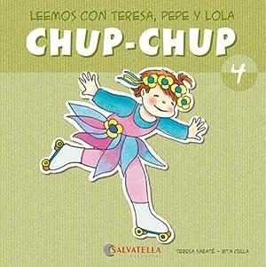 Chup-chup 4 Leemos con teresa, pepe y: Sabaté Rodié, Teresa
