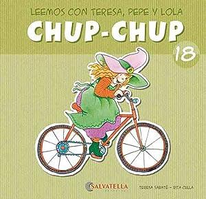 Chup-chup 18 Leemos con teresa, pepe y: Sabaté Rodié, Teresa