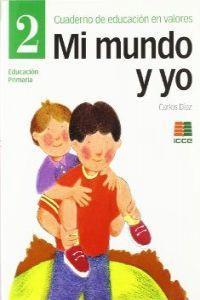Mi mundo y yo 2.(ed.primaria) mi mundo