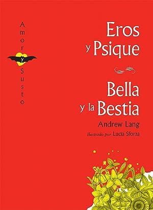 Eros y Psique/La bella y la bestia: Lang, Andrew
