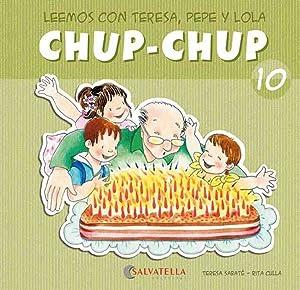 Chup-chup 10 Leemos con teresa, pepe y: Sabaté Rodié, Teresa
