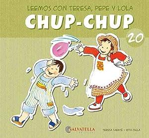 Chup-chup 20 Leemos con teresa, pepe y: Sabaté Rodié, Teresa