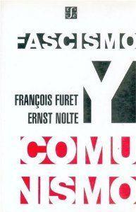 Fascismo y comunismo: Furet, FranÇois