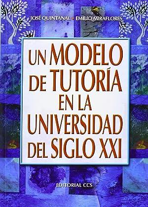 Un modelo de tutoria en la universidad: Quintanal Diaz, Jose
