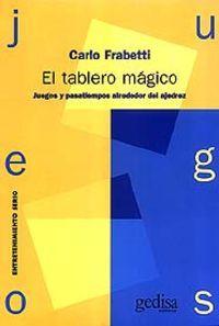 Tablero Magico, El: Frabetti, Carlo