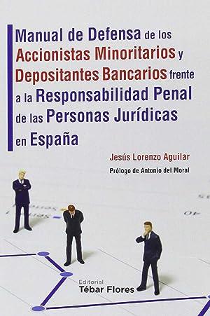 Manual de defensa de los accionistas minoritarios: Lorenzo Aguilar Saénz,