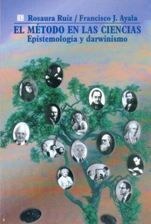 El método en las ciencias : Epistemología: Ruiz Gutierrez, Rosaura
