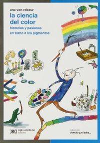 Ciencia del color, la: Von Rebeur, Ana