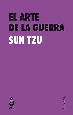 Arte de la guerra, el: Sun Tzu
