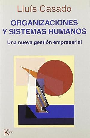 Organizaciones y sistemas humanos: Casado, Lluis