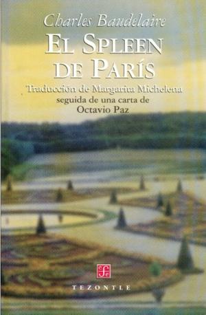 El Spleen de París: Baudelaire, Charles