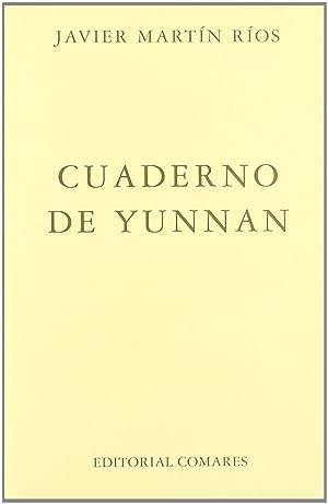 Cuaderno de yunnan: Martin Rios, Javier