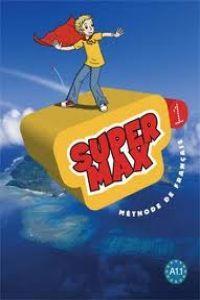 Super max 1.(livre eleve): Varios