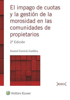 Impago de cuotas y gestión morosidad comunidades: Enrich Guillen, Daniel