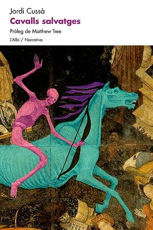 Cavalls salvatges: Cussa, Jordi