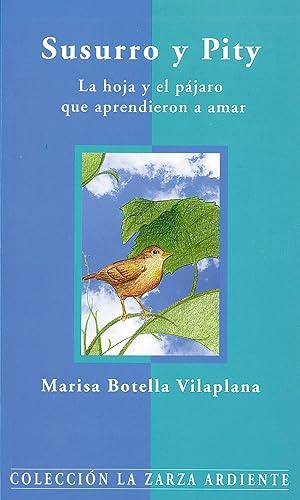 Susurro y piti La hoja y el: Botella Vilaplana, Marisa