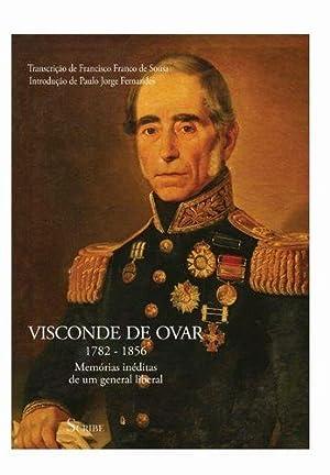 Visconde de Ovar 1782-1856: Francisco Franco de