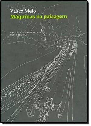 Máquinas na Paisagem: A arquitectura dos funiculares: Melo, Vasco