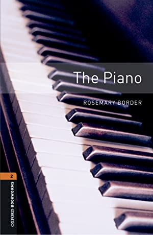 Oxford Bookworms Library 2. The Piano MP3: Border, Rosemary