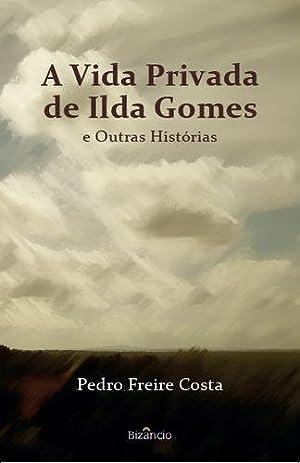 A Vida Privada de Ilda Gomes: Costa, Pedro Freire
