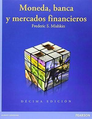Moneda, banca y mercados financieros: Mishkin, Frederic S.